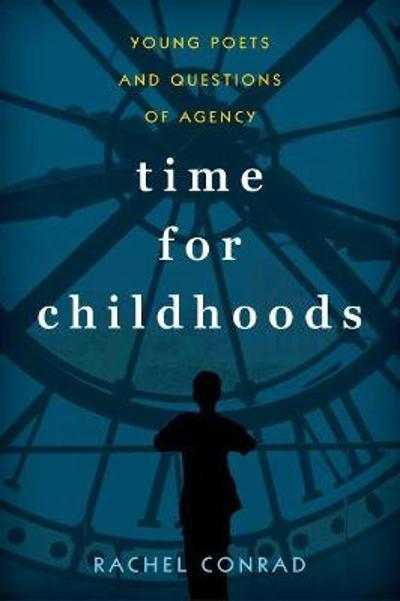 Time for Childhoods - Rachel Conrad