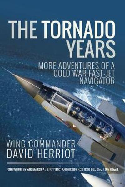 The Tornado Years - David Herriot