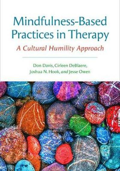 Mindfulness-Based Practices in Therapy - Don Davis