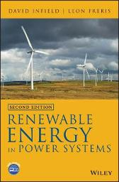 Renewable Energy in Power Systems - David Infield Leon Freris