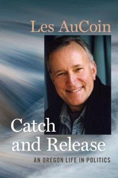 Catch and Release - Les AuCoin