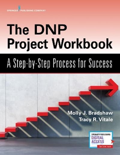 The DNP Project Workbook - Molly J. Bradshaw