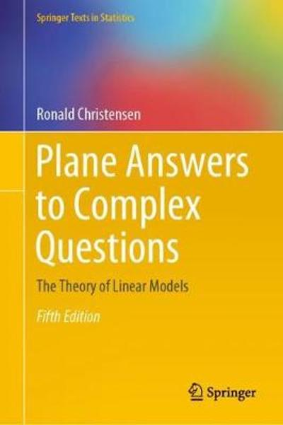 Plane Answers to Complex Questions - Ronald Christensen