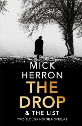 The Drop & The List - Mick Herron