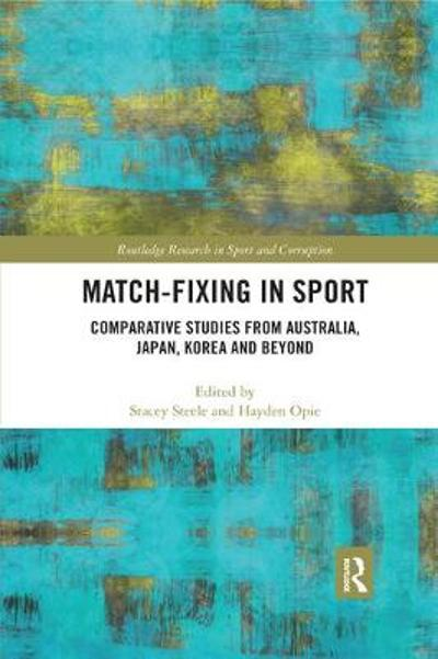 Match-Fixing in Sport - Stacey Steele