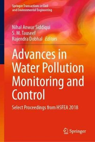 Advances in Water Pollution Monitoring and Control - Nihal Anwar Siddiqui
