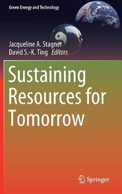 Sustaining Resources for Tomorrow - Jacqueline A. Stagner