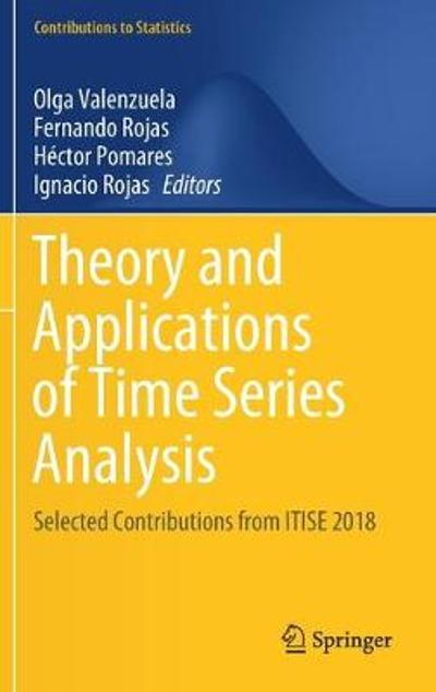 Theory and Applications of Time Series Analysis - Olga Valenzuela