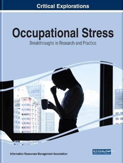 Occupational Stress - Information Resources Management Association