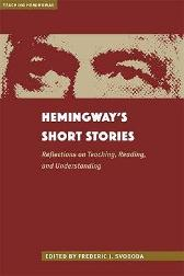 Hemingway's Short Stories - Frederic Svoboda