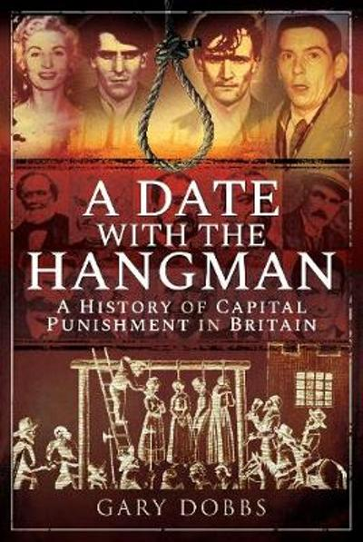 A Date with the Hangman - Gary Dobbs