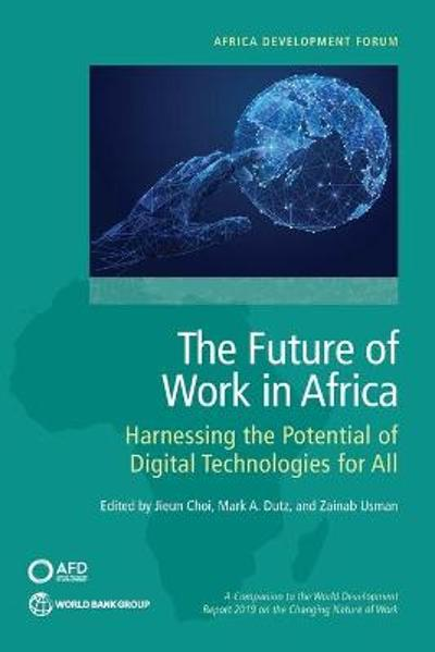 The Future of Work in Africa - Mark Dutz