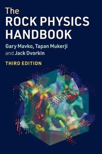 The Rock Physics Handbook - Gary Mavko