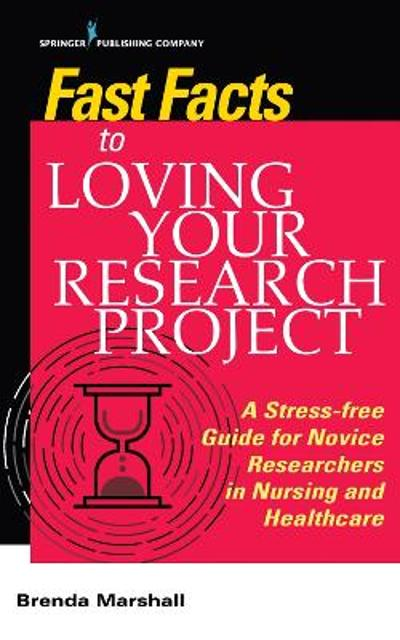 Fast Facts to Loving Your Research Project - Brenda Marshall