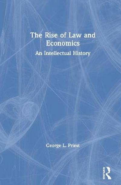 The Rise of Law and Economics - George L. Priest