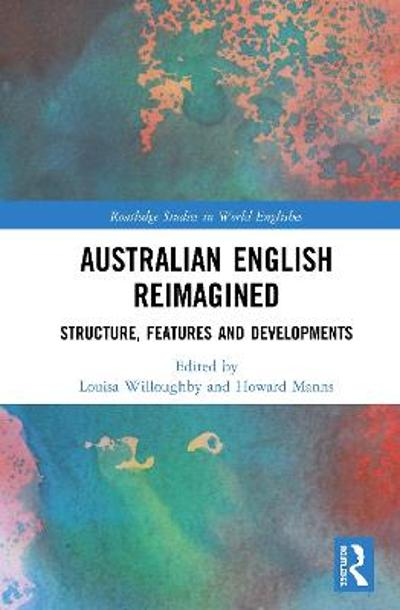 Australian English Reimagined - Louisa Willoughby