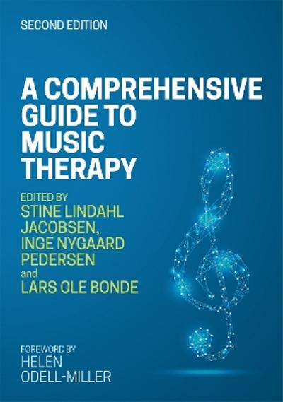 Comprehensive Guide to Music Therapy, 2nd Edition -