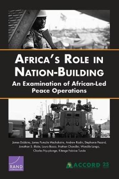 Africa's Role in Nation-Building - James Dobbins
