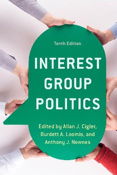 Interest Group Politics - Allan J. Cigler