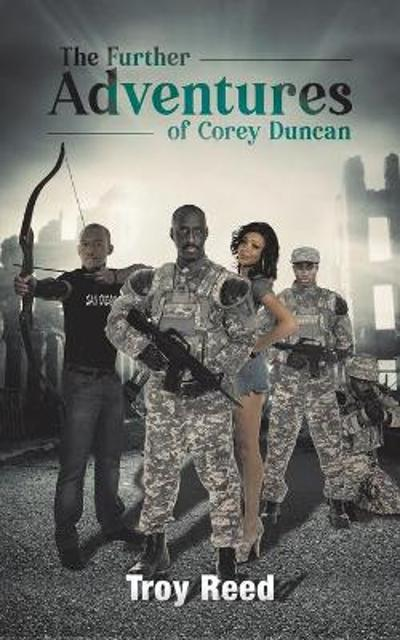 The Further Adventures of Corey Duncan - Troy Reed
