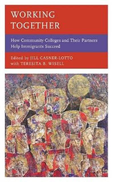 Working Together - Jill Casner-Lotto