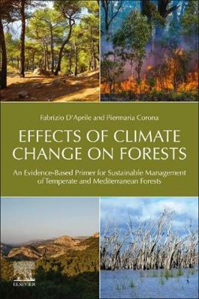 Effects of Climate Change on Forests - Fabrizio D'Aprile