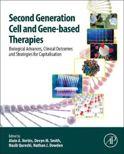 Second Generation Cell and Gene-Based Therapies - Alain Vertes