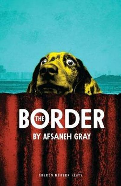 The Border - Afsaneh Gray