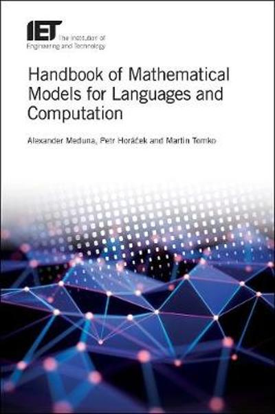 Handbook of Mathematical Models for Languages and Computation - Alexander Meduna
