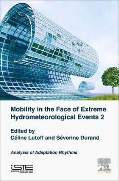 Mobilities Facing Hydrometeorological Extreme Events 2 - Celine Lutoff