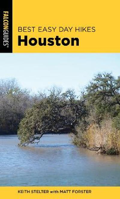 Best Easy Day Hikes Houston - Matt Forster