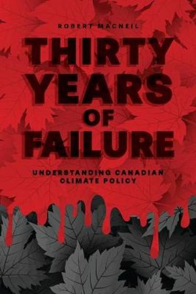 Thirty Years of Failure - Robert MacNeil