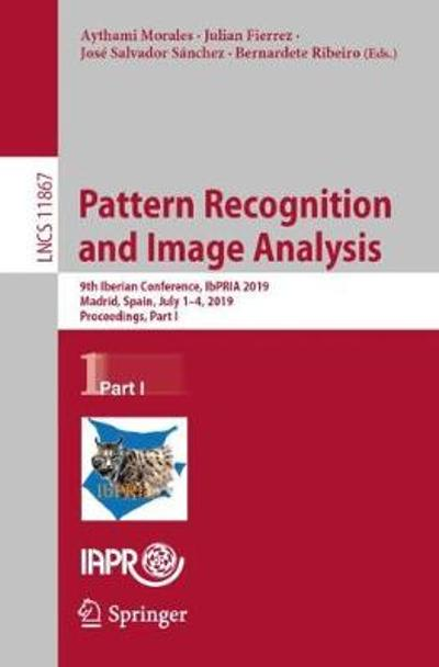 Pattern Recognition and Image Analysis - Aythami Morales