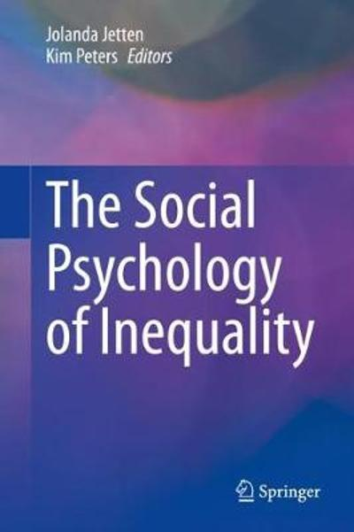 The Social Psychology of Inequality - Jolanda Jetten