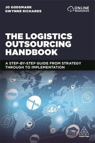 The Logistics Outsourcing Handbook - Jo Godsmark