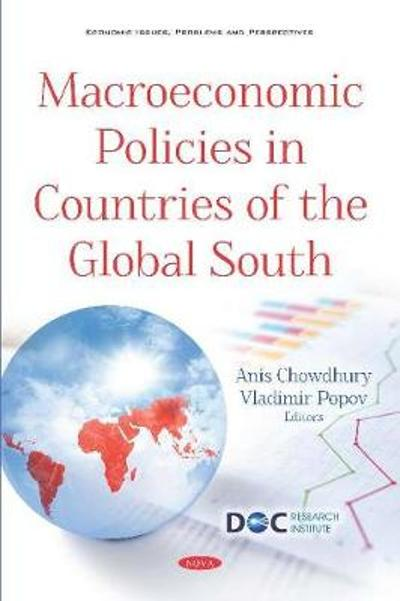 Macroeconomic Policies in Countries of the Global South - John D Mijovic