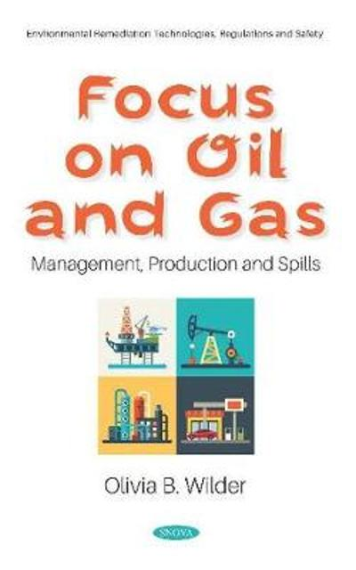 Focus on Oil and Gas - Olivia B. Wilder