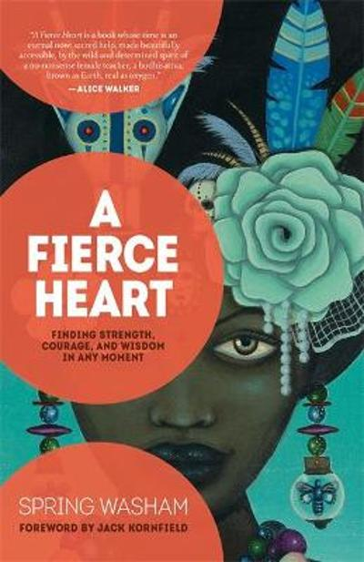 A Fierce Heart - Spring Washam
