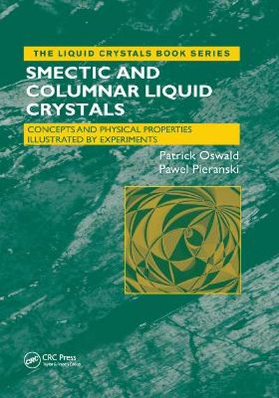 Smectic and Columnar Liquid Crystals - Patrick Oswald