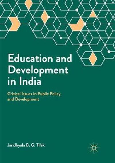 Education and Development in India - Jandhyala B.G. Tilak
