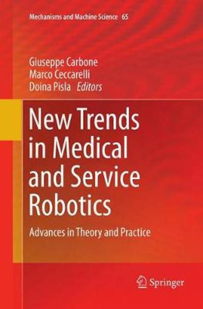 New Trends in Medical and Service Robotics - Giuseppe Carbone