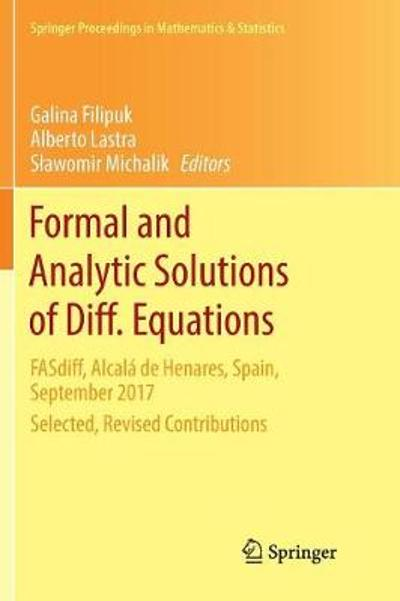 Formal and Analytic Solutions of Diff. Equations - Galina Filipuk