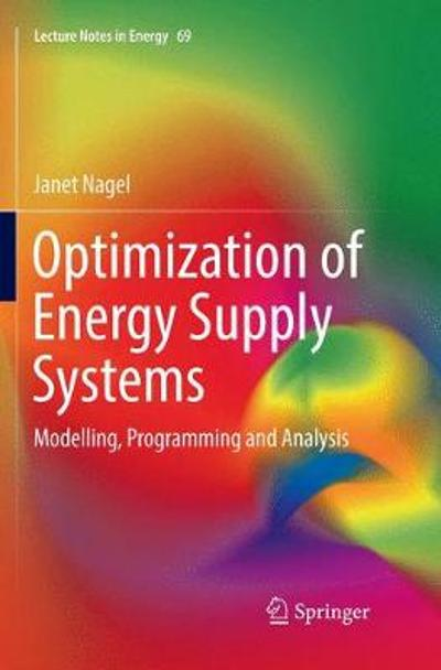 Optimization of Energy Supply Systems - Janet Nagel