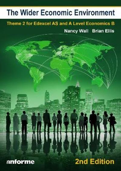The Wider Economic Environment - 2nd Edition - Brian Ellis