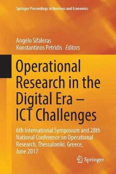 Operational Research in the Digital Era - ICT Challenges - Angelo Sifaleras