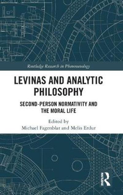 Levinas and Analytic Philosophy - Michael Fagenblat