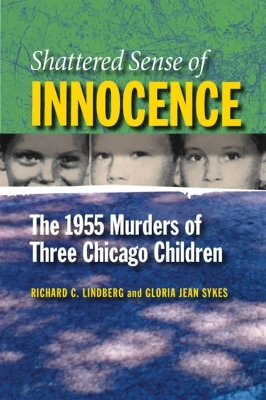 Shattered Sense of Innocence - Richard Lindberg Gloria Jean Sykes