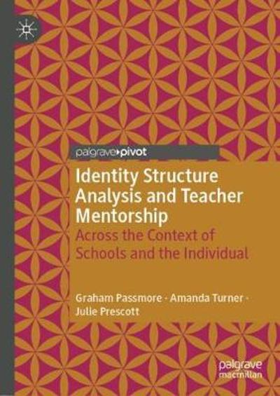 Identity Structure Analysis and Teacher Mentorship - Graham Passmore