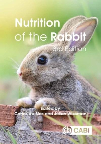 Nutrition of the Rabbit - Carlos de Blas