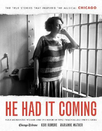 He Had It Coming - Kori Rumore